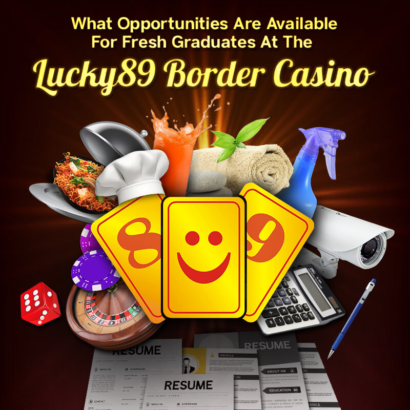 Job Opportunities at Lucky89 Border Casino