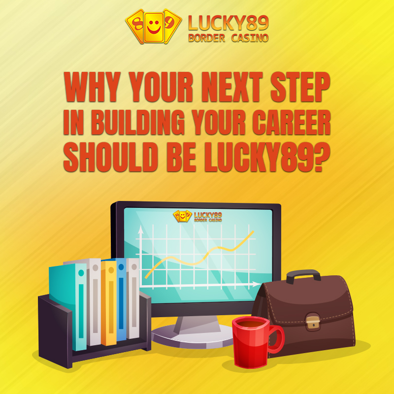 career with lucky89